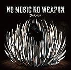 ノーミュージック・ノーウエポン [CD+DVD](在庫あり。)