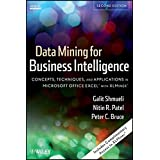 Data Mining for Business Intelligence: Concepts, Techniques, and Applications in Microsoft Office Excel with XLMiner: Concept