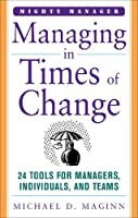 Managing in Times of Change (Mighty Manager)