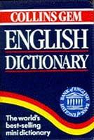 Collins Gem English Dictionary (Collins Gems)