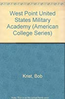 West Point United States Military Academy (American College Series)