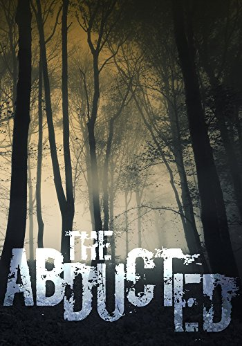 The Abducted: The Beginning- Book 0 (English Edition)