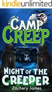 Night of the Creeper: Welcome to Camp Creep (English Edition)