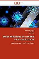 Etude Théorique de Nanofils Semi-Conducteurs (Omn.Univ.Europ.)