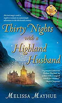 Thirty Nights with a Highland Husband (Daughters of the Glen, Book 1) (The Daughters of the Glen) by [Mayhue, Melissa]