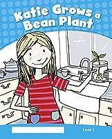 Penguin Kids CLIL : Level 1 Katie Grows A Bean Plant