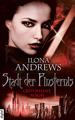 Download Stadt der Finsternis - Gestohlene Magie (Kate-Daniels-Reihe) (German Edition) B01L2M2M32