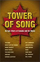 Tower Of Song - The Epic Story Of Canada And Its Music [DVD] [Import]