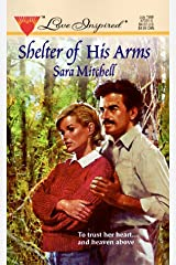 Shelter of His Arms Mass Market Paperback