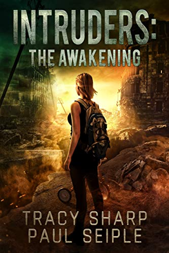 Download Intruders: The Awakening: A Post-Apocalyptic, Alien Invasion Thriller (Book 2) (English Edition) B018ES537Y