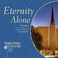 Eternity Alone
