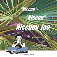 Hiccup - Hiccup - Hiccupy Joe