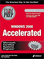 McSe Windows 2000 Accelerated Exam Prep
