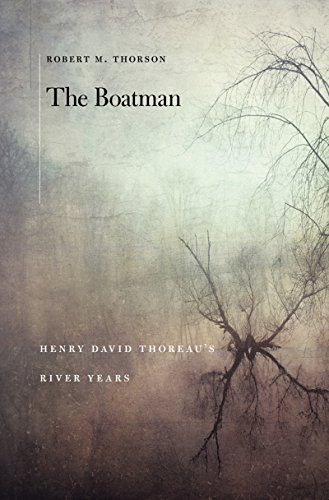 The Boatman: Henry David Theoreau's River Years (English Edition)