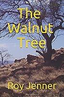 The Walnut Tree: Roy Jenner