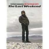 "ON THE ROAD 2011 ""The Last Weekend""(完全生産限定盤)(1Blu-ray+3CD)"