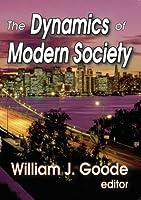 The Dynamics of Modern Society