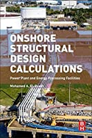 Onshore Structural Design Calculations: Power Plant and Energy Processing Facilities【洋書】 [並行輸入品]