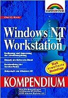 Windows NT 4.0 Workstation. Das Kompendium