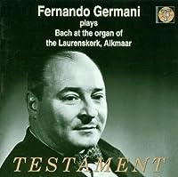 Plays Bach At The Organ Of The Laurenkskerk, Alkmaar by Fernando Germani (2001-03-01)