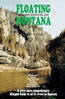 Floating & Recreation on Montana Rivers