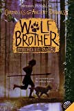 Wolf Brother (Chronicles of Ancient Darkness)