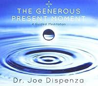 Generous Present Moment