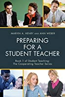 Preparing for a Student Teacher (Student Teaching: the Cooperating Teacher)