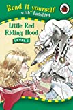 Read It Yourself Level 2 Little Red Riding Hood