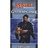 The Gathering Dark: Ice Age Cycle, Book I