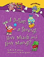 A Dollar, a Penny, How Much and How Many? (Math Is Categorical)