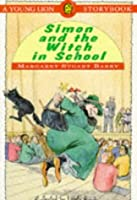 Simon and the Witch in School (Young Lions S.)