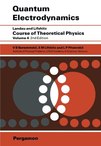 Download Quantum Electrodynamics (COURSE OF THEORETICAL PHYSICS) 0080265049