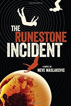 The Runestone Incident (The Incident Book 2) by [Maslakovic, Neve]