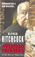 Alfred Hitchcock in the Vertigo Murders (Alfred Hitchcock Mystery S.)