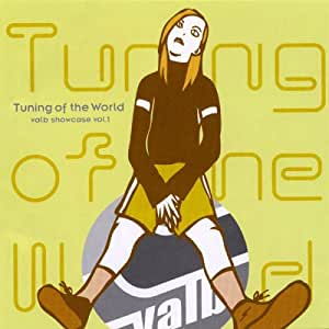 The Tuning of the world VOL.1