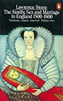 Family, Sex, and Marriage: 1500 To 1800 (Penguin History) by Lawrence Stone(1991-02-05)