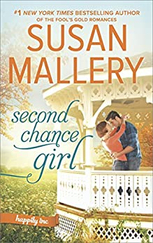 Second Chance Girl (Happily Inc) by [Mallery, Susan]