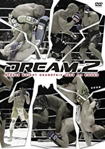 DREAM.2 ミドル級グランプリ2008 開幕戦 [DVD]