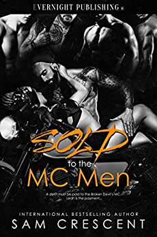 Sold to the MC Men by [Crescent, Sam]
