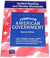 Magruder's American Government Guided Reading and Review Workbook Spanish Student Edition 2003c