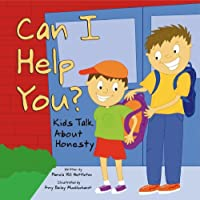 May I Help You?: Kids Talk About Caring
