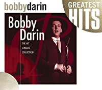 Bobby Darin The Hit Singles Collection by Bobby Darin (2002-04-16)