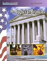 The Judicial Branch (Reading Essentials in Social Studies)