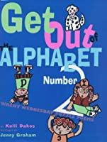 Get Out of the Alphabet Number 2: Wacky Wednesday Puzzle Poems