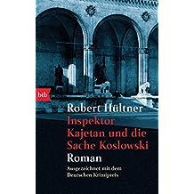 Inspektor Kajetan und die Sache Koslowski: Roman (German Edition)