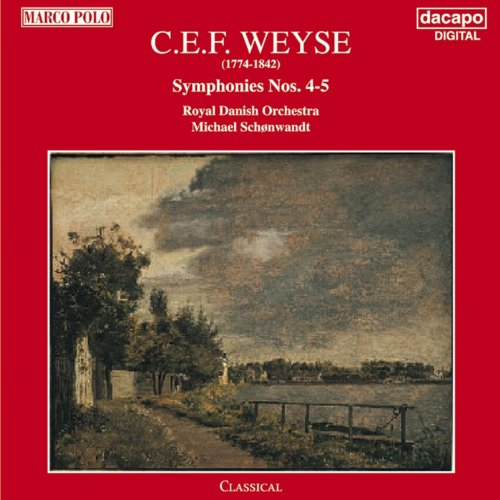 Weyse: Symphonies Nos. 4 and 5