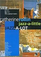 キャサリンロリン ジャズ!ジャズ!ジャズ!