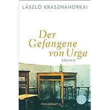 Der Gefangene von Urga: Roman (German Edition)