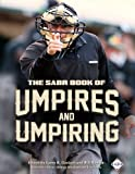 The Sabr Book of Umpires and Umpiring